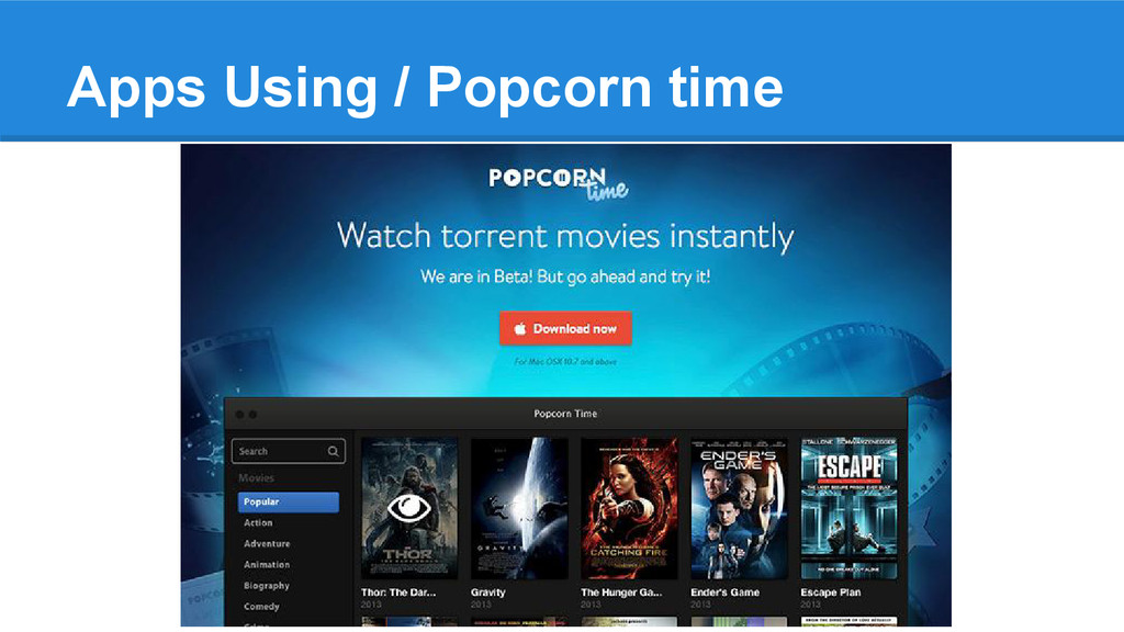 Apps Using / Popcorn time