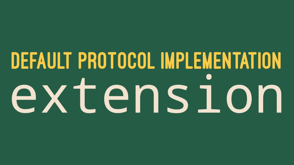 DEFAULT PROTOCOL IMPLEMENTATION extension