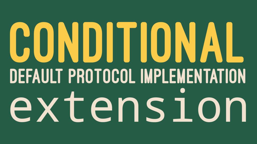 CONDITIONAL DEFAULT PROTOCOL IMPLEMENTATION ext...