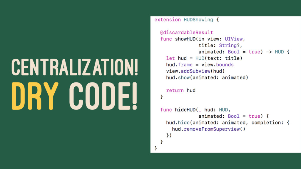 CENTRALIZATION! DRY CODE!