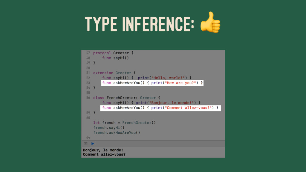 TYPE INFERENCE: !