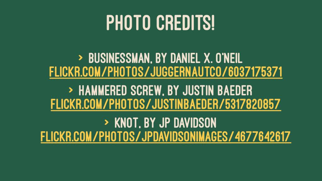 PHOTO CREDITS! > Businessman, by Daniel X. O'Ne...