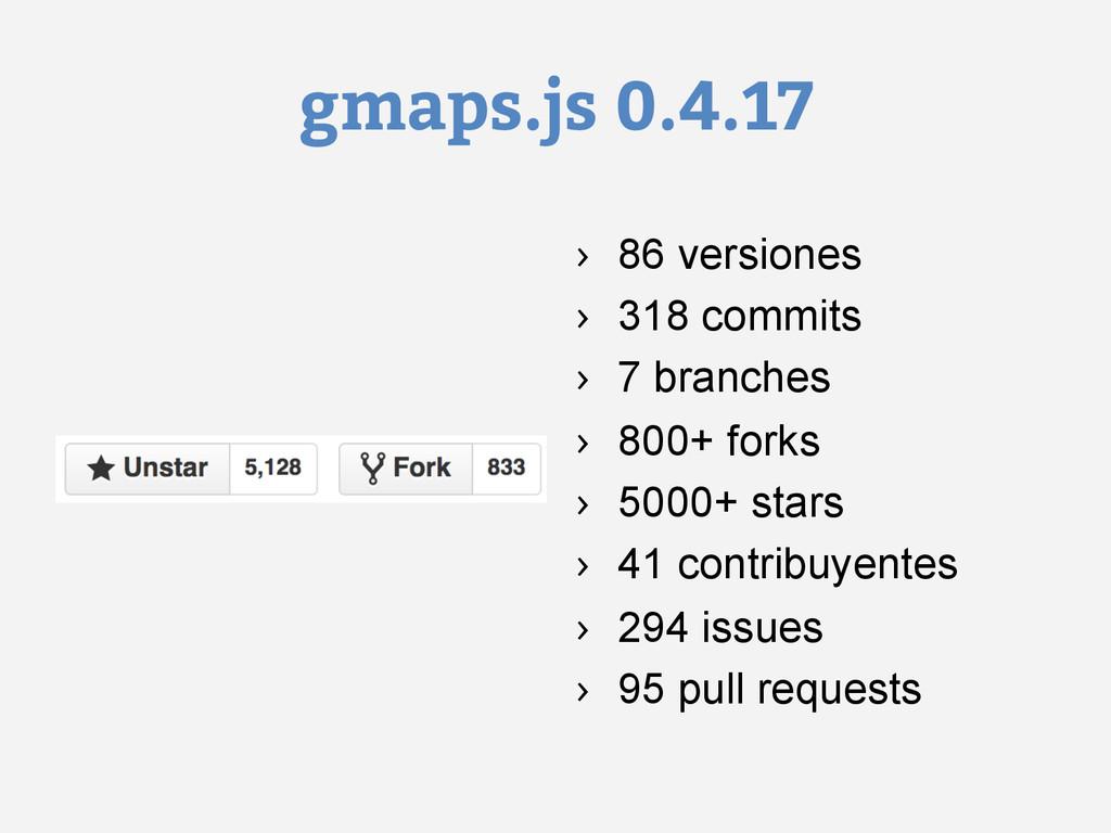 gmaps.js 0.4.17 › 86 versiones › 318 commits ...