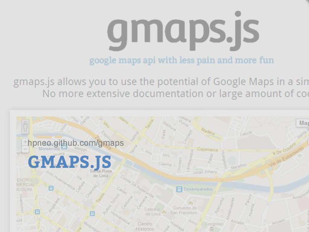 GMAPS.JS hpneo.github.com/gmaps