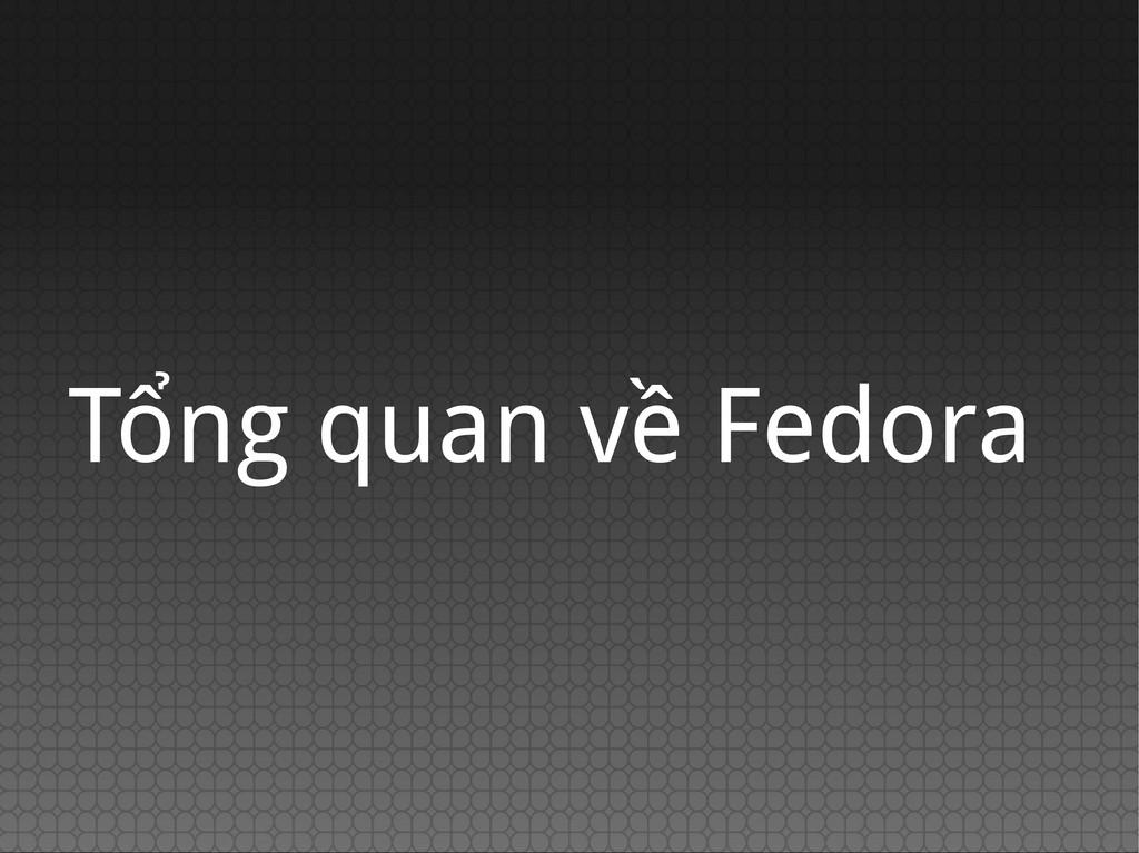 Tổng quan về Fedora