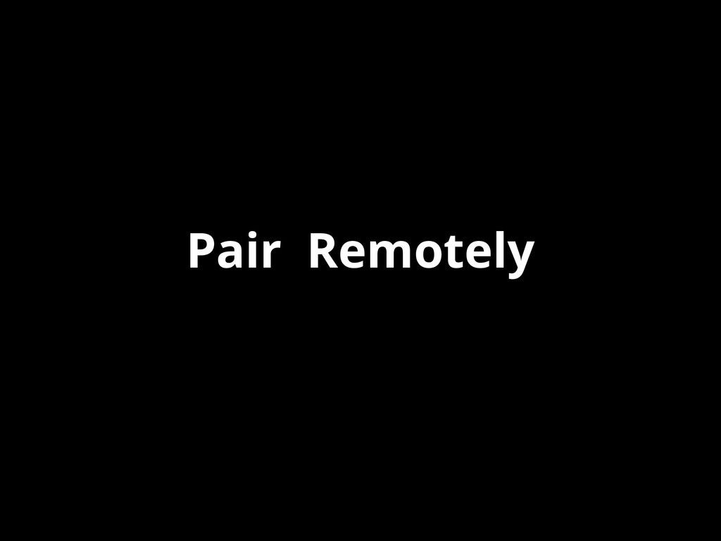 Pair Remotely