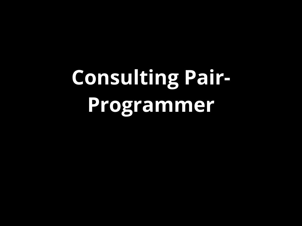Consulting Pair- Programmer