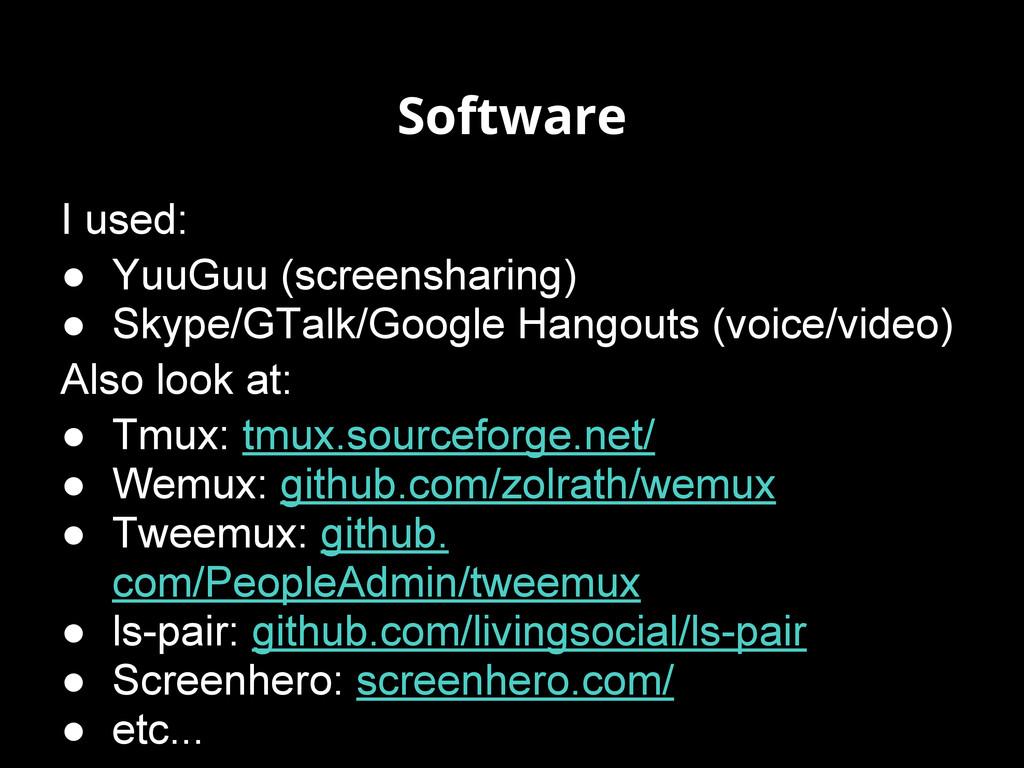 Software I used: ● YuuGuu (screensharing) ● Sky...