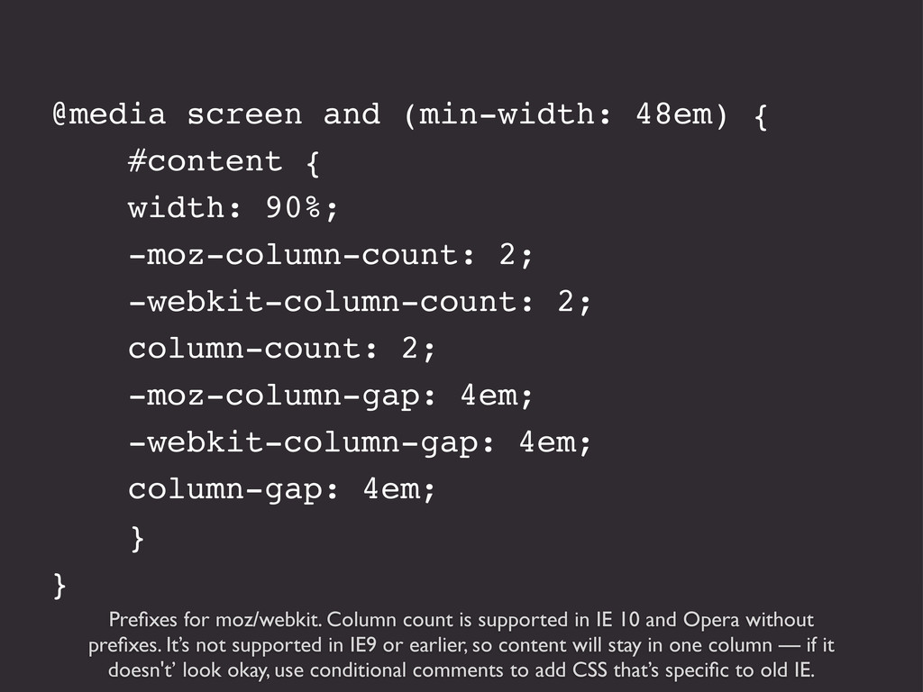 Prefixes for moz/webkit. Column count is support...