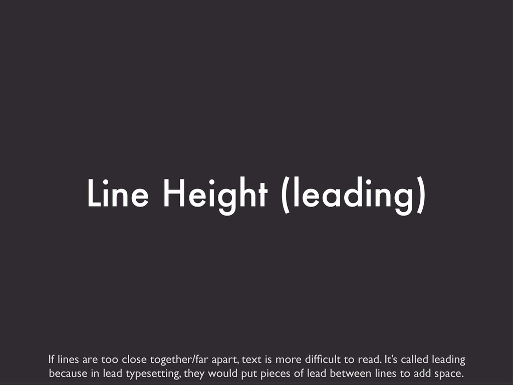 If lines are too close together/far apart, text...