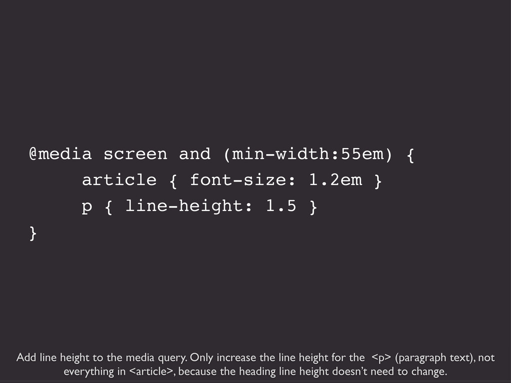 Add line height to the media query. Only increa...
