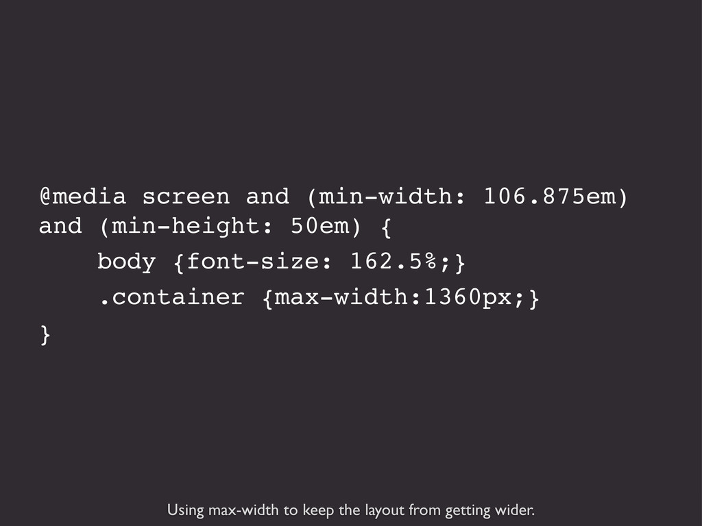 Using max-width to keep the layout from getting...