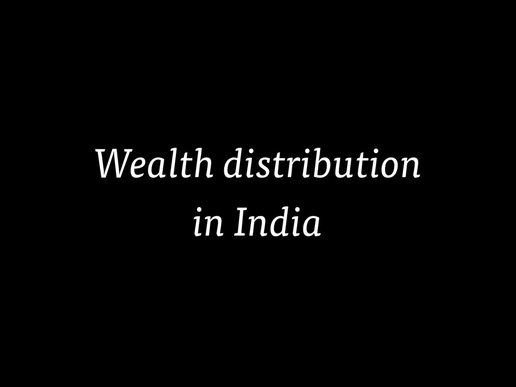 Wealth distribution in India