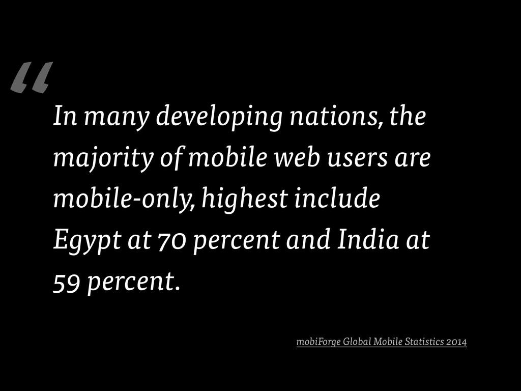 mobiForge Global Mobile Statistics 2014 In many...