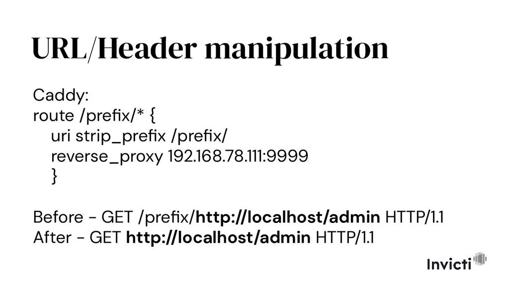 URL/Header manipulation Caddy: route /prefix/* {...