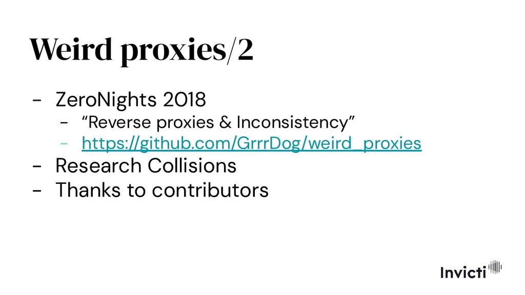 """Weird proxies/2 - ZeroNights 2018 - """"Reverse pr..."""