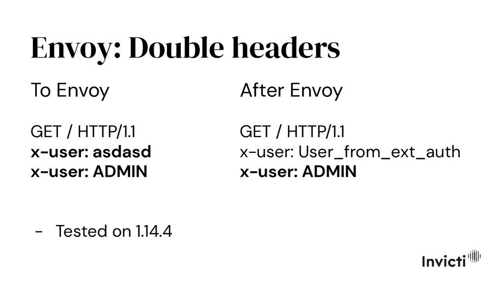 Envoy: Double headers To Envoy GET / HTTP/1.1 x...
