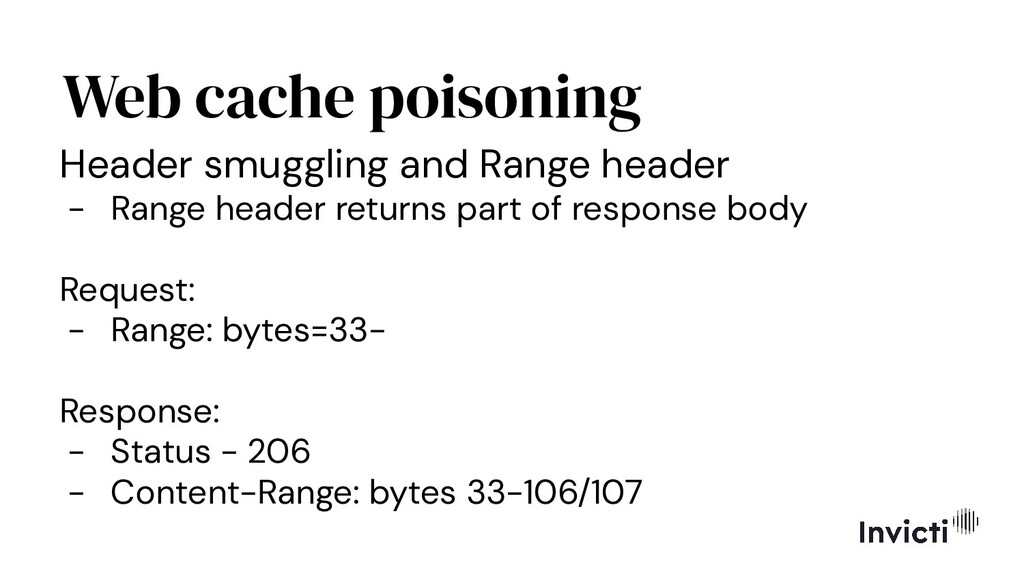 Web cache poisoning Header smuggling and Range ...