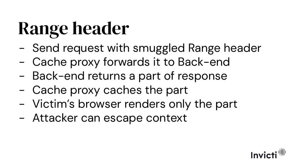 Range header - Send request with smuggled Range...