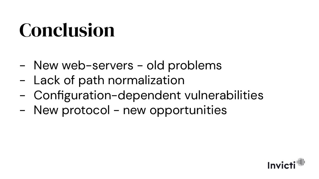 Conclusion - New web-servers - old problems - L...