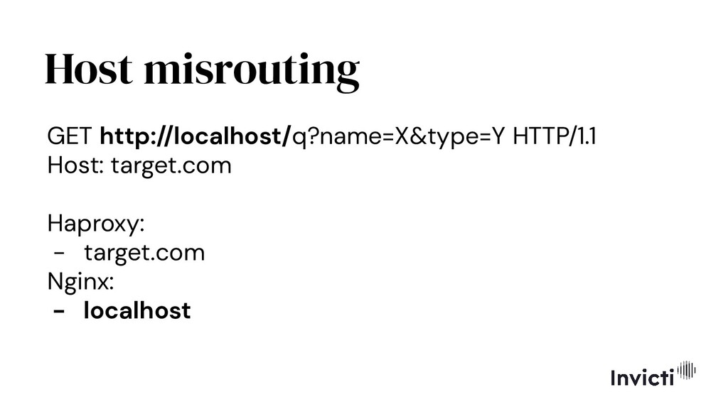 Host misrouting GET http://localhost/q?name=X&t...