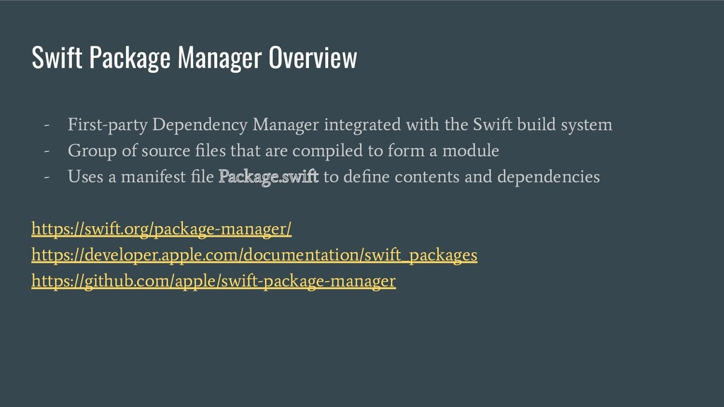 Swift Package Manager Overview - First-party De...