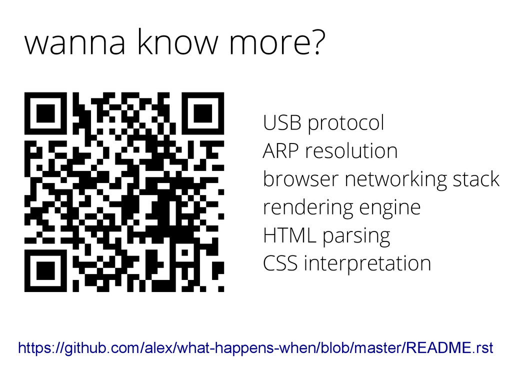 wanna know more? https://github.com/alex/what-h...