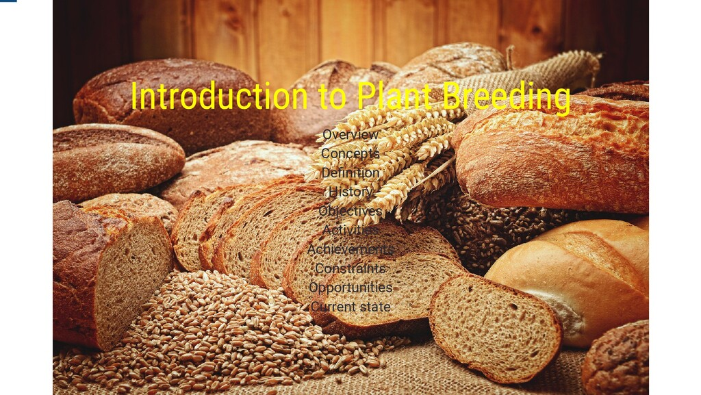Introduction to Plant Breeding Overview Concept...