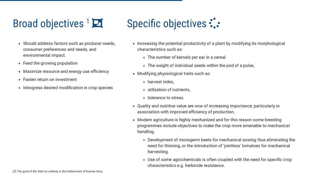 Broad objectives 1  Should address factors suc...