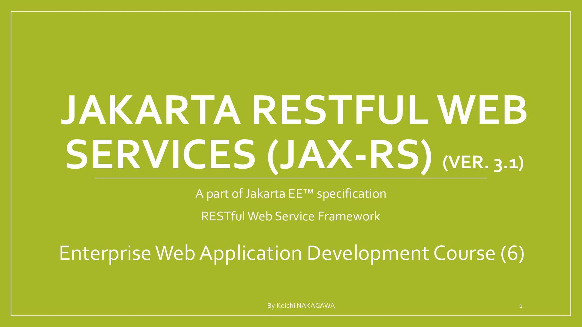 JAKARTA RESTFUL WEB SERVICES (JAX-RS) A part of...