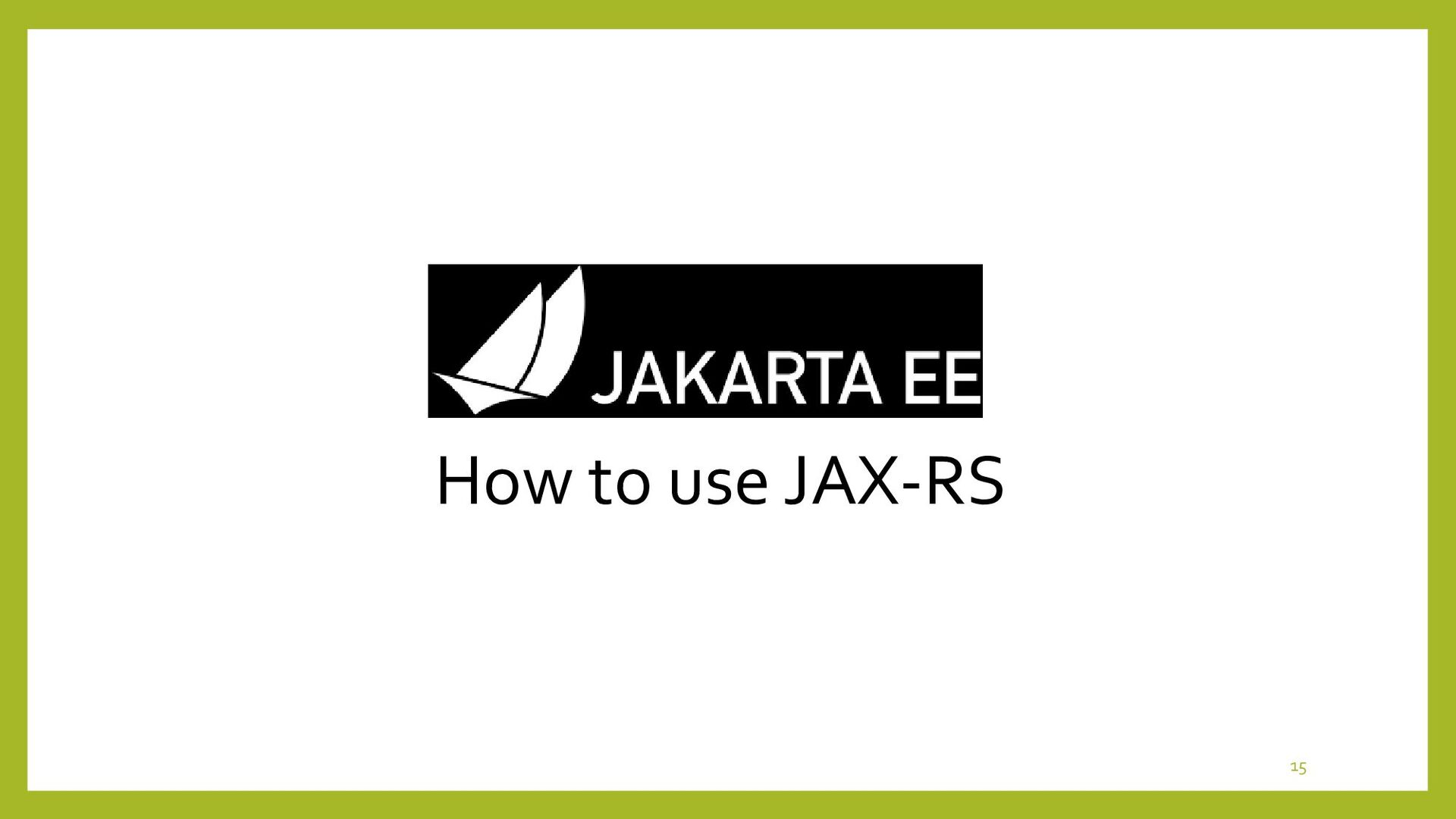 How to configure JAX-RS Engine • Architecture o...