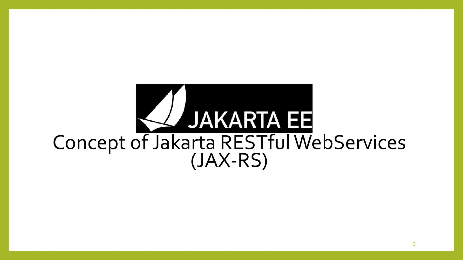 Concept of JAX-RS • Communications between Appl...