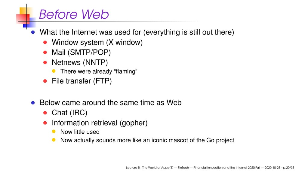 Before Web What the Internet was used for (ever...