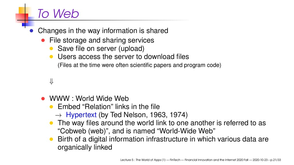 To Web Changes in the way information is shared...