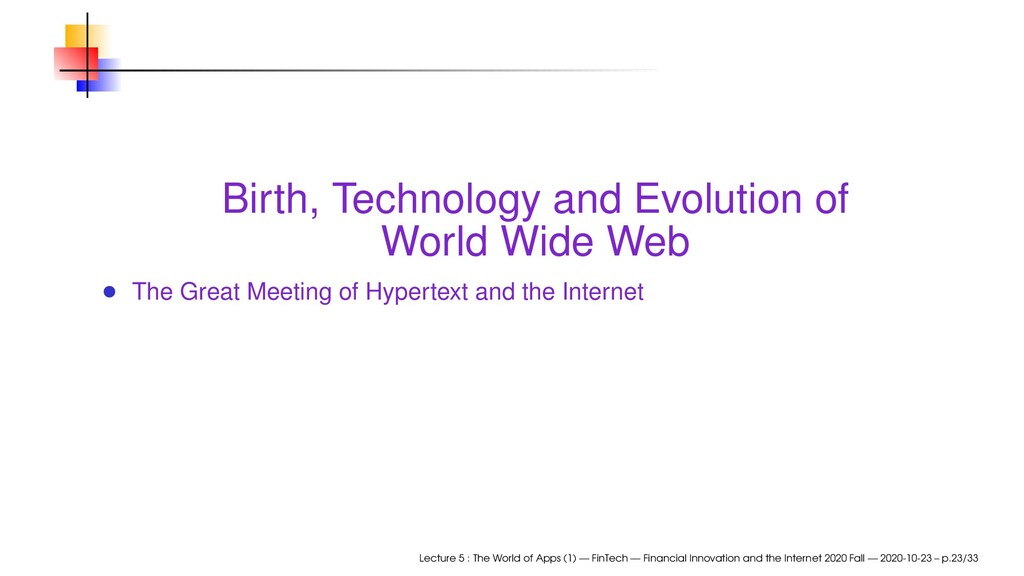 Birth, Technology and Evolution of World Wide W...