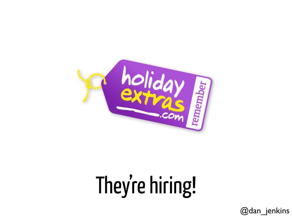 They're hiring! @dan_jenkins