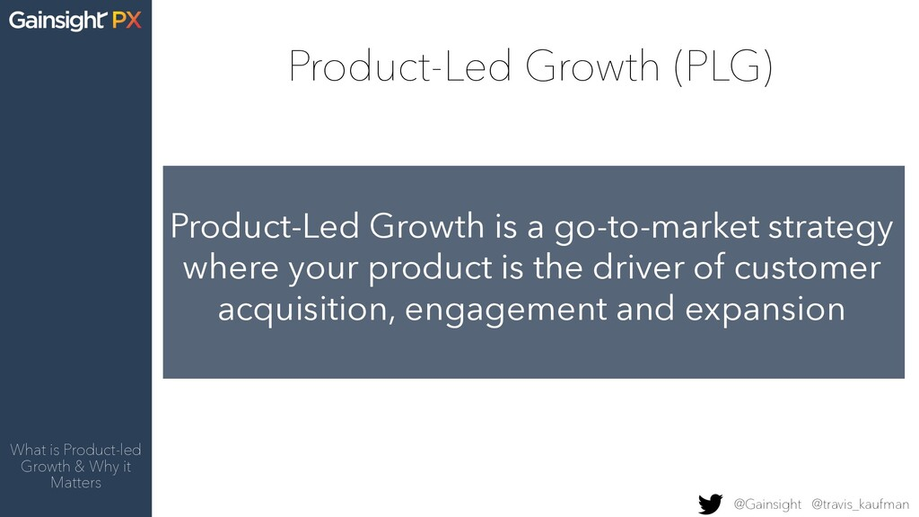 Product-Led Growth (PLG) What is Product-led Gr...