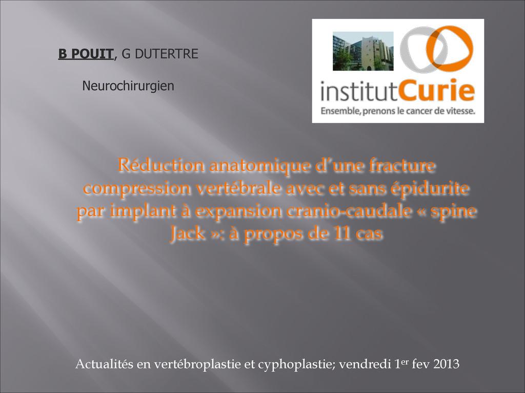 Réduction anatomique d'une fracture compression...