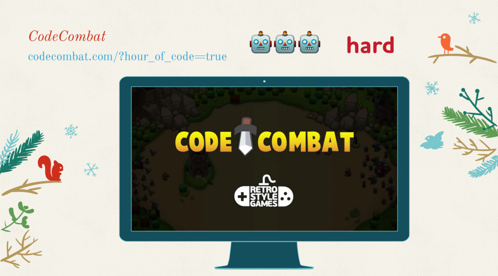 CodeCombat codecombat.com/?hour_of_code=true  h...