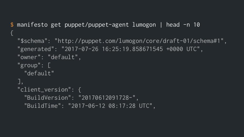 $ manifesto get puppet/puppet-agent lumogon | h...