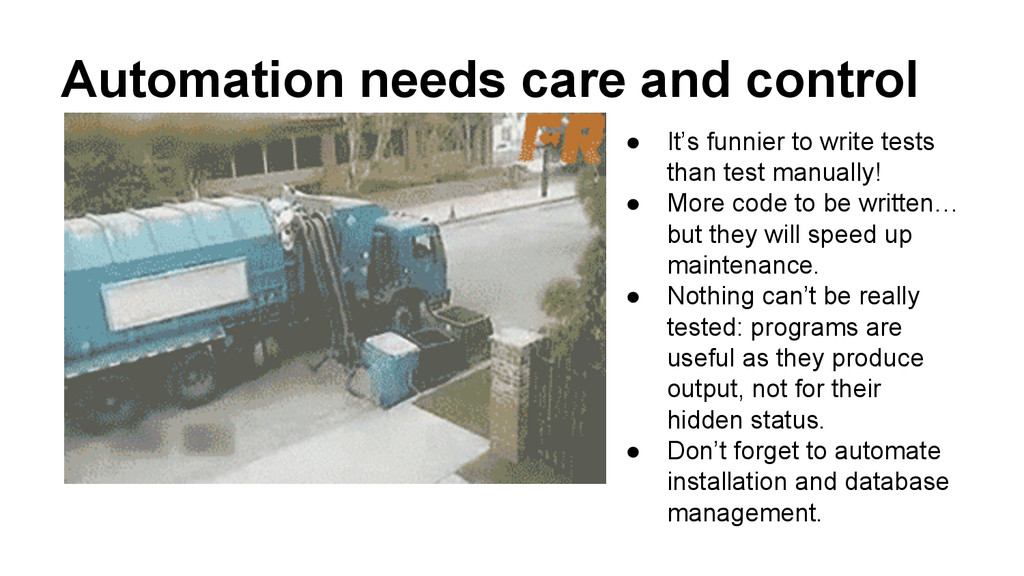 Automation needs care and control ● It's funnie...