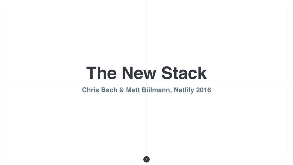 The New Stack Chris Bach & Matt Biilmann, Netli...