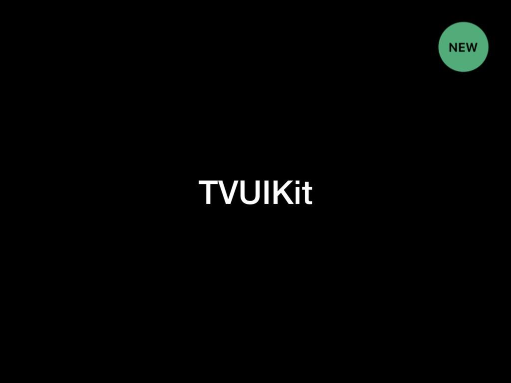 TVUIKit