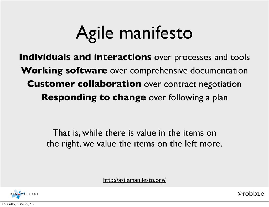 @robb1e Agile manifesto http://agilemanifesto.o...