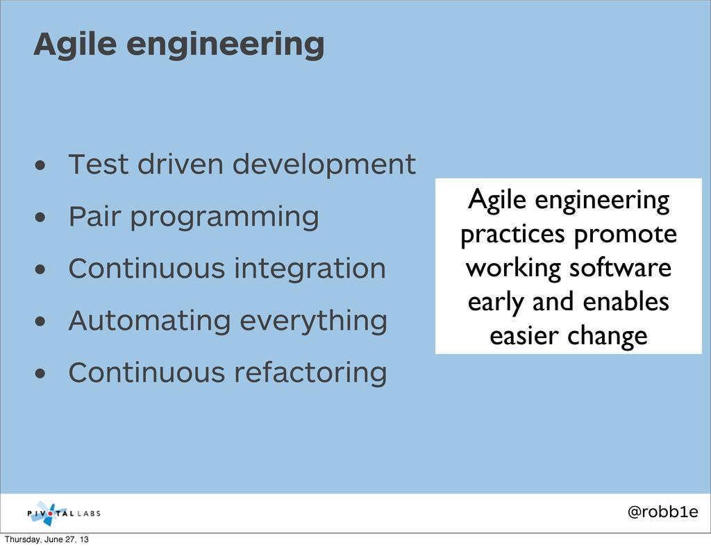 @robb1e • Test driven development • Pair progra...
