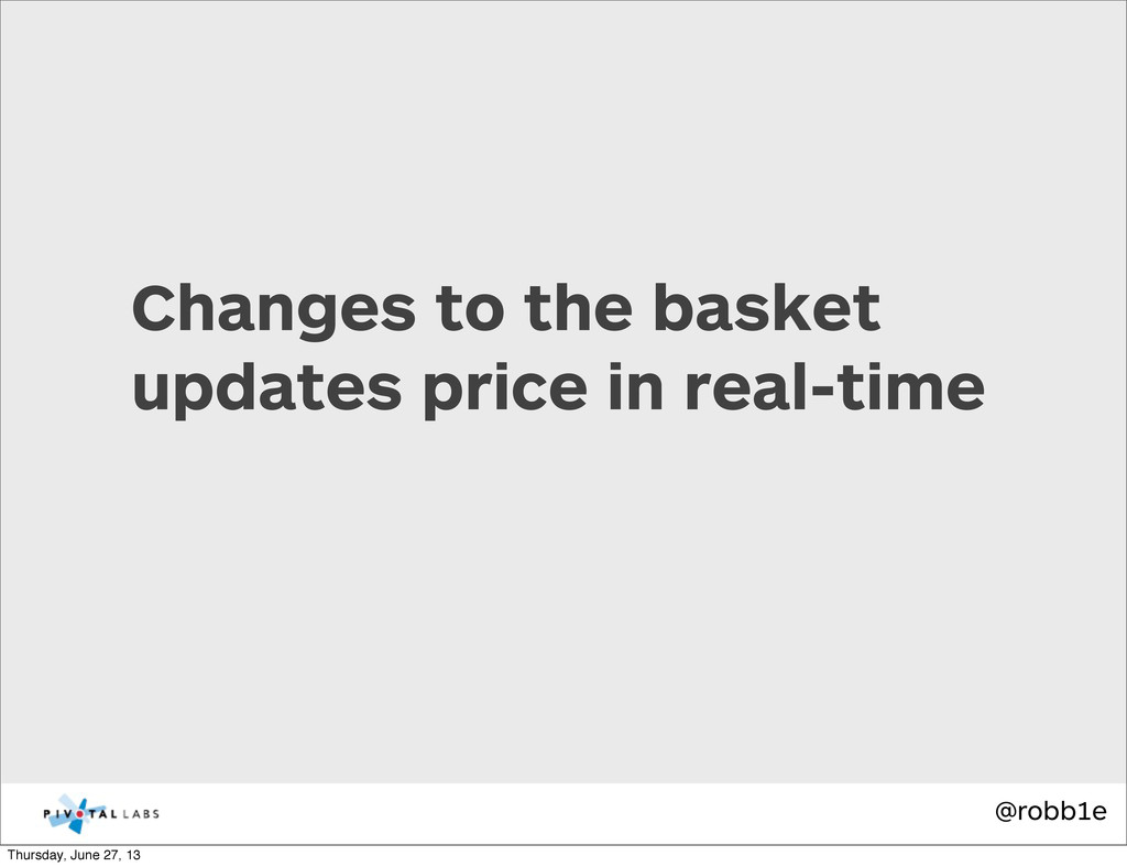@robb1e Changes to the basket updates price in ...