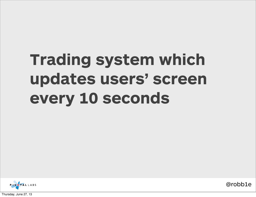 @robb1e Trading system which updates users' scr...