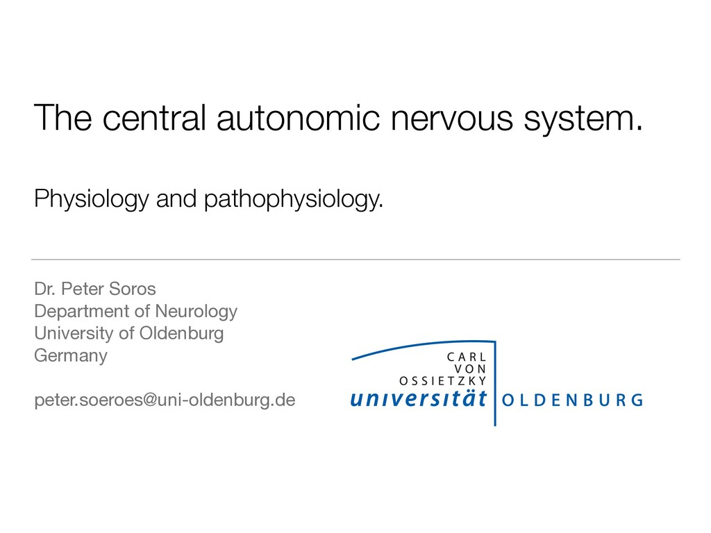 The central autonomic nervous system. Physiolog...