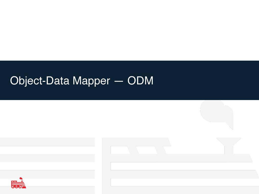 Object-Data Mapper — ODM