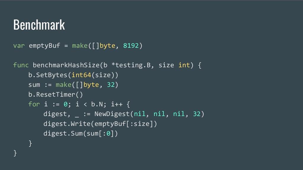 Benchmark var emptyBuf = make([]byte, 8192) fun...